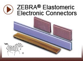 ZEBRA® Elastomeric Electronic Connectors